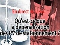 Question de droit : c'est quoi la dépénalisation du stationnement ?