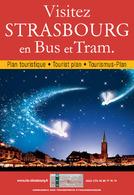 Idées de balade : dans la ville de Strasbourg, découvrez des sites en bus et en Tram