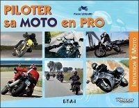 Livre : Piloter sa moto en pro