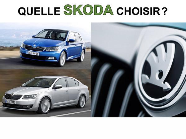 Quelle Skoda choisir ?