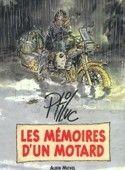 Idée cadeau : les mémoires d'un motard, par Ptiluc