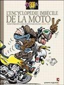 Idée cadeau : l'encyclopédie imbécile de la moto
