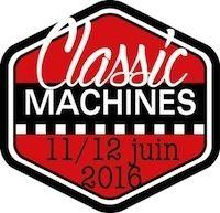 Classic Machines, la deuxième édition les 11 et 12 juin 2016 à Carole