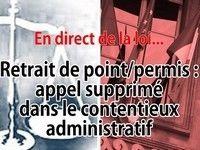 Question de droit : le droit d'appel pour le retrait de points est supprimé