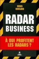 """Livre: """"Radar Business"""", le doigt pointé sur le tout répressif"""