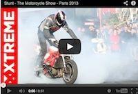 Stunt: The Motorcycle Show, Paris 2013 (vidéo)