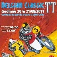 6ème édition du Belgian Classic TT à Gedinne (Belgique) les 20 et 21 août 2011.