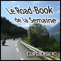 Le Road-Book de la semaine : des paysages divers et variés