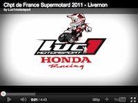 Supermotard Livernon 2011 : le team Luc1 en vidéo