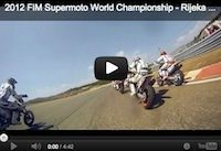 Supermotard, championnat du monde 2012, round 4: la vidéo