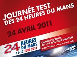 Journée Test des 24 Heures du Mans du 24 avril: les infos pratiques