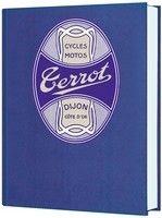 Idée cadeau: livre: toute l'histoire de la marque Terrot par Bernard Salvat (portfolio 10 photos).