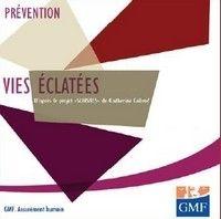 Prévention : Vies éclatées de la GMF et Catherine Cabrol