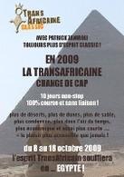 TransAfricaine 2009: Evolution en profondeur