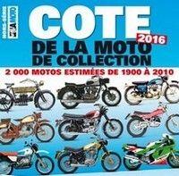 Hors série LVM: cote de la moto de collection 2016.