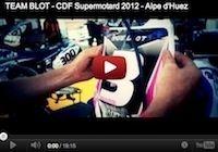 Team Blot, championnat de France Supermotard, Alpe d'Huez: la vidéo