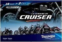 Triumph fête le Cruiser jusqu'au 3 Octobre