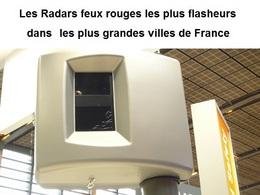 Chiffres 2015 : le radar feu rouge le plus flasheur dans les 10 plus grandes villes françaises