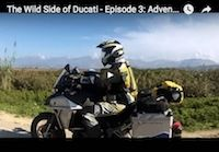 "The Wild Side of Ducati, épisode 3: ""Adventure Soul by Touratech"" (vidéo)"
