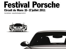 Festival Porsche 2011 : Au Mans, du 15 au 17 juillet