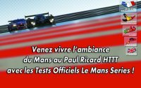 Essais LMS HTTT Paul Ricard : 15 euros pour le public