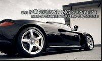 [vidéos] Nürburgring SuperTest : la Pagani Zonda F Clubsport et la Porsche Carrera GT