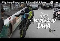 Monster Energy, City is my Playground 2: Lima avec Nick Apex et Ernie Vigil (vidéo)