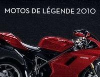Idée cadeau - Livre : Agenda/calendrier Motos de légende 2010