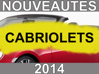 Calendrier des nouveautés 2014 -  Cabriolets : quatre modèles d'exception !