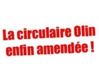 La circulaire Olin enfin amendée