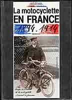 La motocyclette en France 1894-1914 : une mine d'or qui rime avec collector.