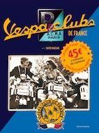 Idée cadeau : le livre Vespa & Clubs de France