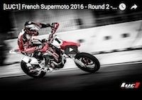 Supermotard Luc1, round 2 2016: la vidéo