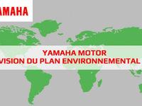 Yamaha révise son plan environnemental et voit loin