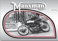 Idée cadeau : livre : Manxman : des Norton et des hommes.