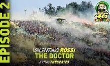 Vidéo - Valentino Rossi: The Doctor Series Episode 2/5