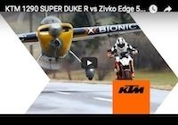 KTM 1290 Super Duke R vs Zivko Edge 540: la vidéo du Making Of