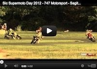 Sic Supermoto Day 2012 vu par le team 747 Motorsport (vidéo)