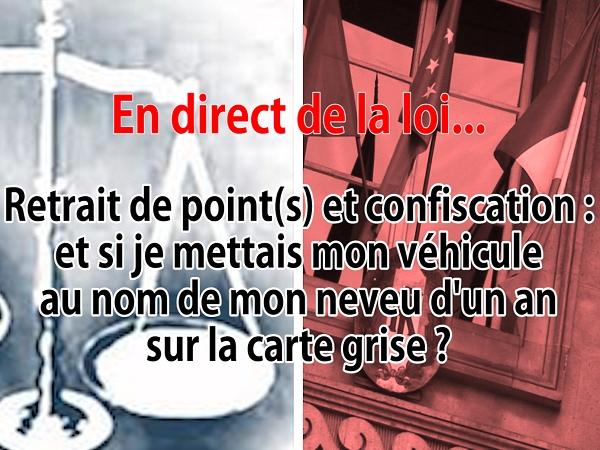 En Direct De La Loi Radars Et Si Le Titulaire De La Carte Grise