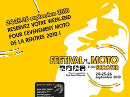D'autres infos sur le Festival de la Moto et du Scooter 2010