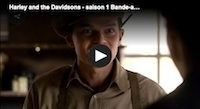 Harley and the Davidsons: la bande annonce