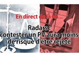 En direct de la loi : les contestations radars doivent aboutir plus facilement