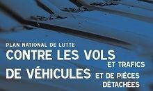 Sécurité: un plan national de lutte contre les vols et trafics de véhicules et de pièces détachées