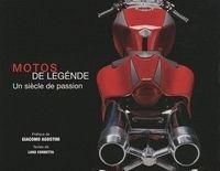 Idée cadeau - Livre : Motos de légende - Un siècle de passion