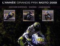 Idée cadeau - Livre : L'année Grands Prix Moto 2009