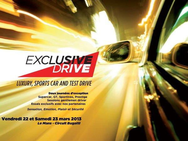 Exclusive Drive, le salon dynamique de la supercar en mars prochain