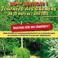 20ème édition des Journées des Chemins du Samedi 30 Mars au Dimanche 7 avril 2013