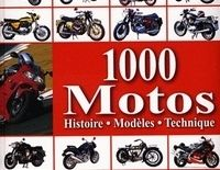 Idée cadeau : Livre - 1000 motos : histoire, modèles, technique