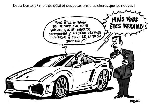le dessin du jour dacia duster scandaleusement inaccessible. Black Bedroom Furniture Sets. Home Design Ideas