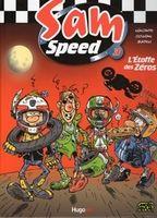 Caradisiac moto a lu pour vous : Sam Speed 3: l'Etoffe des Zéros